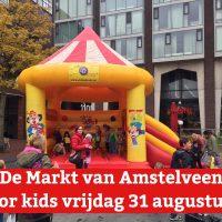 Aanstaande vrijdag: De Markt van Amstelveen For Kids